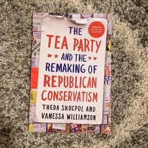 📚🎓Tea Party..Remaking of Republican Conservatism
